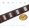 Six Silver Strings, B.B. King