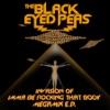 Invasion of Imma Be Rocking That Body Megamix EP