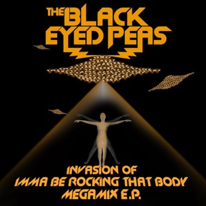 Invasion of Imma Be Rocking That Body (Megamix) - EP Mp3 Download