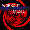 Workout Soulful House Music 2014: Best Workout Electronic Music for Body Building, Water Aerobics, Total Body Workout, Aerobics (Bonus Track Non Stop Music Workout Mix) - Workout Mafia