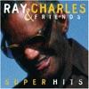 Ray Charles & Friends - Super Hits, Ray Charles