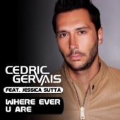 Where Ever U Are (feat. Jessica Sutta) - Single