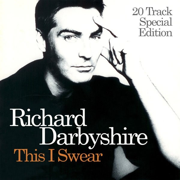 Richard Darbyshire - This I Swear