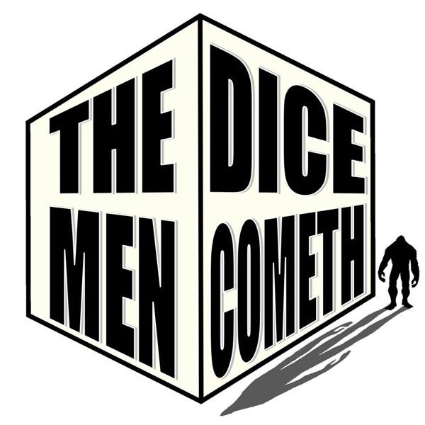 The Dice Men Cometh