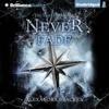 Alexandra Bracken - Never Fade: Darkest Minds, Book 2 (Unabridged)  artwork