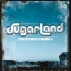 Sugarland - Twice the Speed of Life Album