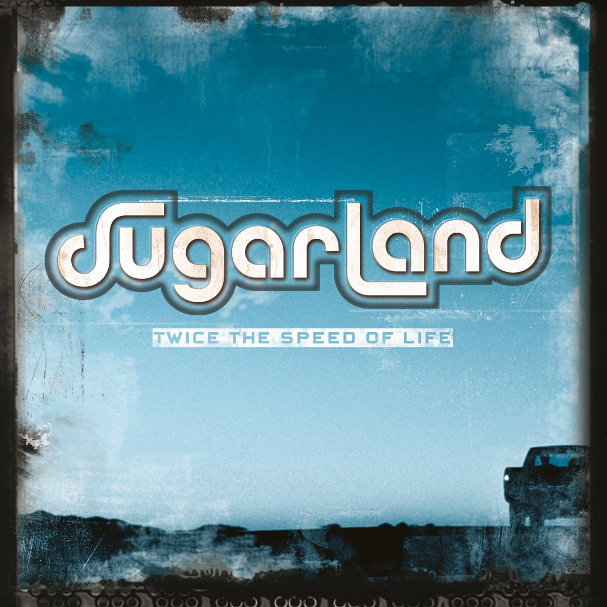 Twice the Speed of Life Sugarland CD cover