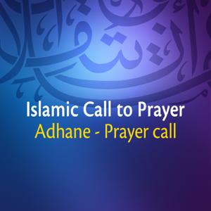 Adhane & Prayer Call - Beautiful Islamic - Call To Prayer (Azan)