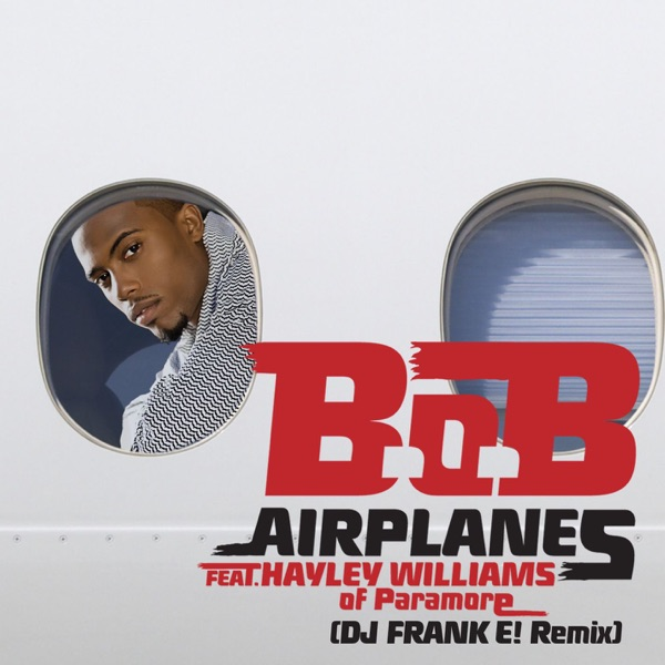 Airplanes (DJ Frank E! Remix) [feat. Hayley Williams of Paramore] - Single