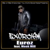 Exorcism feat Meek Mill Single
