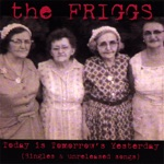 The Friggs - Girl Power