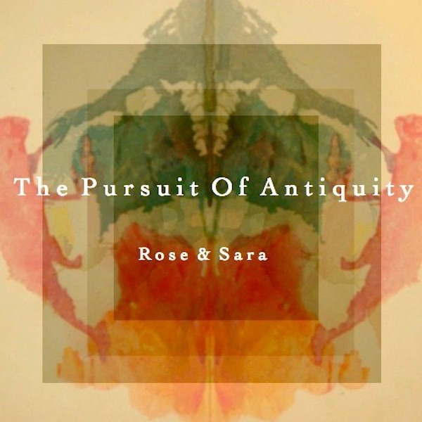MP3 Songs Online:♫ Smells Of Rooms - Rose & Sara album The Pursuit of Antiquity. Singer/Songwriter,Music listen to music online free without downloading.