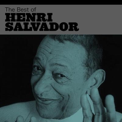 The Best of Henri Salvador - Henri Salvador