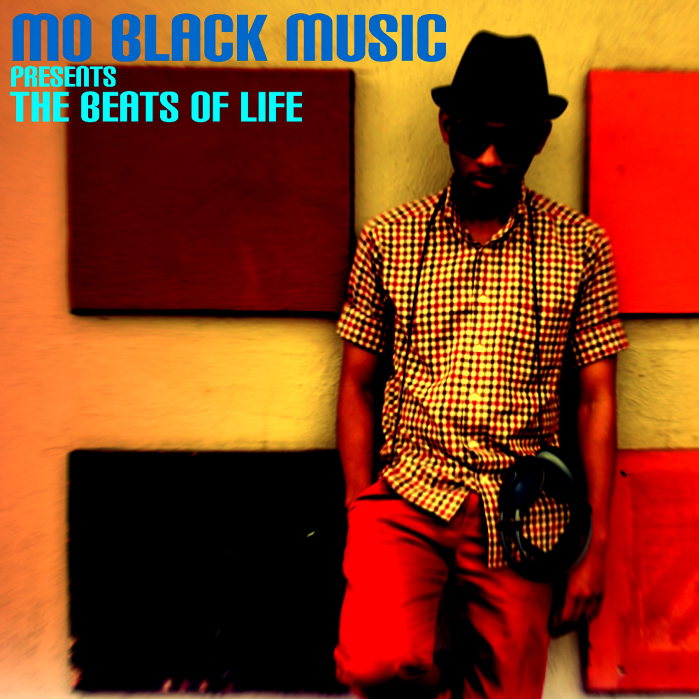 Mo Black Music Pres. The Beats of Life