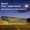 Adventures In Dusseldorf
