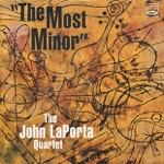 The John LaPorta Quartet - The Most Minor (feat. Jack Reilly, Dick Carter, Charles Perry & John LaPorta)