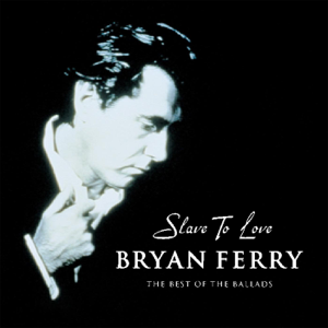 Bryan Ferry - Crazy Love