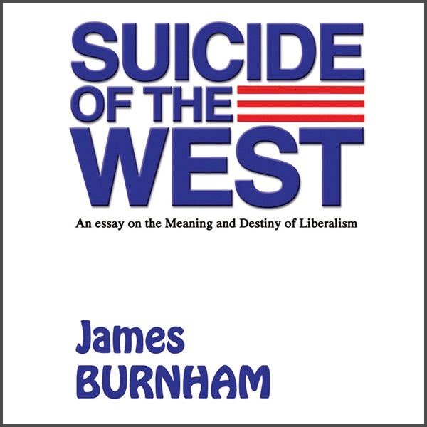 Health And Fitness Essays Suicide Of The West An Essay On The Meaning And Destiny Of Liberalism  Unabridged By James Burnham On Itunes High School Graduation Essay also Essay Examples For High School Suicide Of The West An Essay On The Meaning And Destiny Of  Science Essay Topics