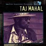 Taj Mahal - She Caught the Katy and Left Me a Mule to Ride