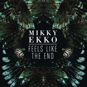 Mikky Ekko - Feels Like the End