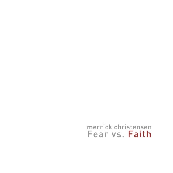 Fear vs. Faith (feat. David Archuleta) - Single