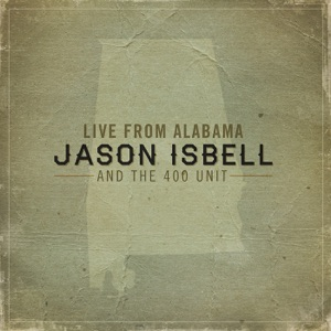 Jason Isbell and the 400 Unit - Danko / Manuel