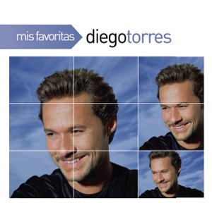 Mis Favoritas: Diego Torres Mp3 Download
