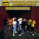 The First Priority Music Family Basement Flavor