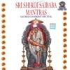 Sri Shirdi Saibaba Mantras