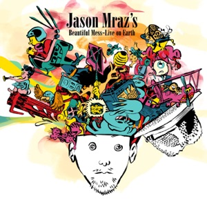 Jason Mraz's Beautiful Mess - Live On Earth Mp3 Download