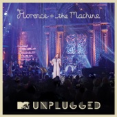 MTV Presents Unplugged: Florence + the Machine (Live)