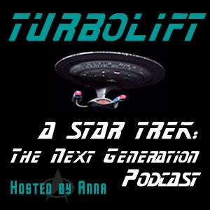 Turbolift - A Star Trek: TNG Podcast