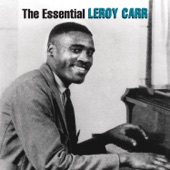 Leroy Carr - Papa's on the House Top