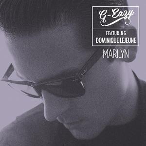 G-Eazy - Marilyn feat. Dominique Lejeune
