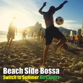 ビーチサイド・ボッサ (海で聴きたい~Switch to Summer Hit Cover)