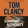 Command Authority (Unabridged) - Tom Clancy & Mark Greaney