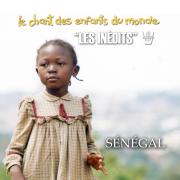 Les Inédits: Chant des enfants du monde (Sénégal) - Les Enfants du Monde & Francis Corpataux - Les Enfants du Monde & Francis Corpataux