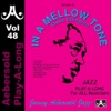 Aebersold Play-A-Long, Vol. 48: Duke Ellington - In a Mellow Tone