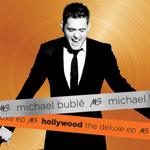 Michael Bublé - Hollywood - Deluxe EP