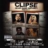 Re-Up Gang the Saga Continues, Clipse