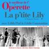 La p tite Lily Le meilleur de l opérette