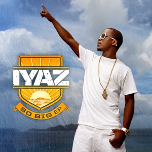 Iyaz - Look At Me Now