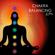 Chakra Balancing - Chakra Balancing Sound System