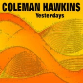 Coleman Hawkins - A Shanty in Old Shanty Town