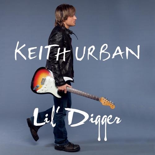 Keith Urban - Lil' Digger - Single