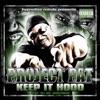 Keep It Hood (feat. OJ Da Juiceman) - Single