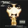 R U Still Down? (Remember Me), 2Pac