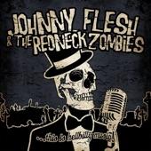 Johnny Flesh & The Redneck Zombies - Drinkin' from Dusk Till Dawn