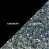 Ceremony - Hysteria Song Lyrics