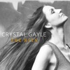 Crystal Gayle - You Never Miss a Real Good Thing  Till He Says Goodbye  [2001 Digital Remaster